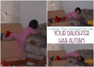 You've just been told that your toddler has autism and your life will never be the same. But that's not a bad thing, I promise!