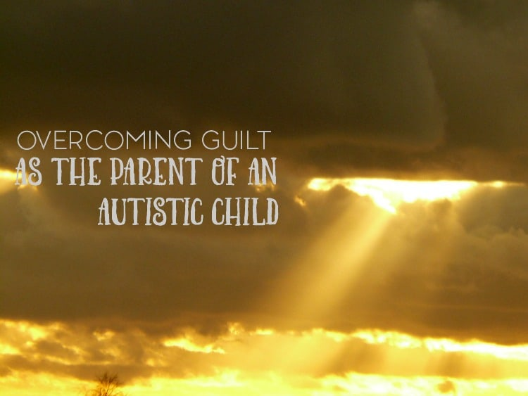 Parental guilt is just one of those things that we seemingly can't avoid. But how do we deal with the ongoing guilt that we face as the parent of an autistic child?
