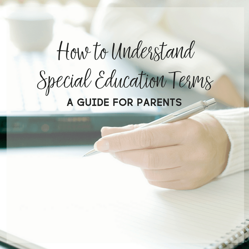 The world of special education can be downright confusing for parents. Here's a new parent's guide on how to understand special education terms.