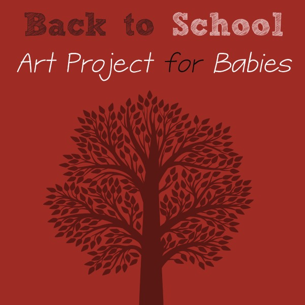 Back to School Art Project for Babies