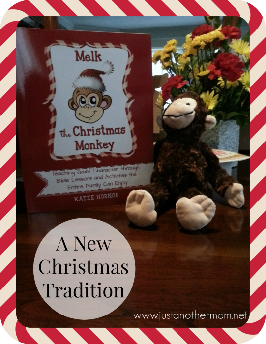 Melk the Christmas Monkey- A New Tradition in Our Home
