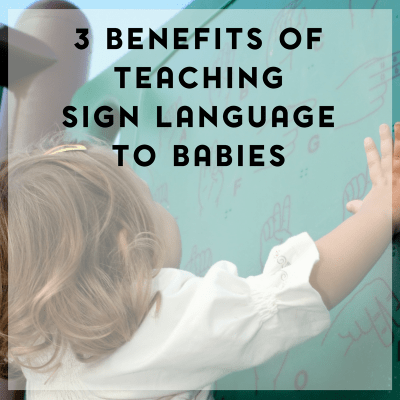 Benefits of Teaching Babies Sign Language