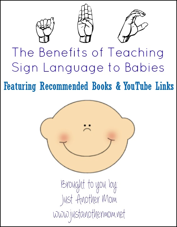 Benefits of Teaching Sign Language to Babies, includes recommended books and free printables
