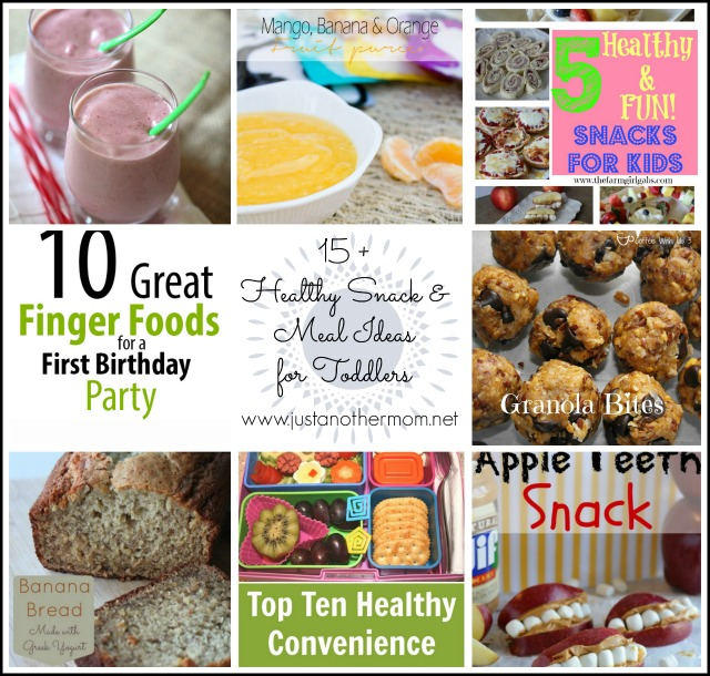 15 + Healthy Snack and Meal Ideas for Toddlers. A round up of recipes from Just Another Mom
