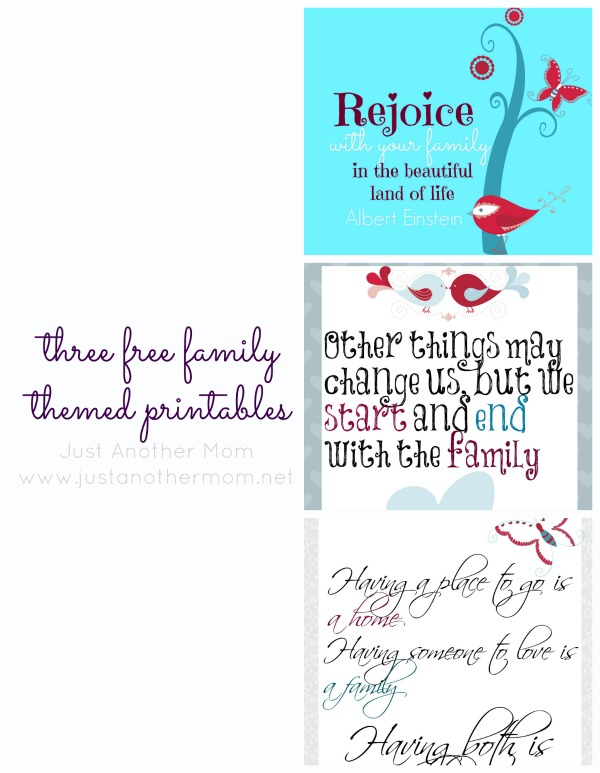 Download three free family themed printables from Just Another Mom