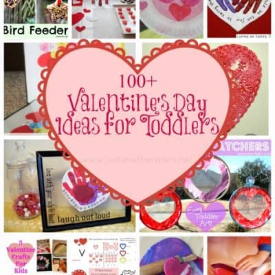100+ Valentine's Day Ideas for Toddlers