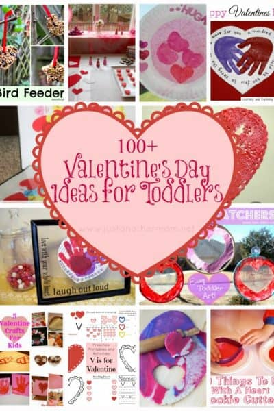 Over 100 Valentine's Day Ideas for Toddlers and younger Preschoolers