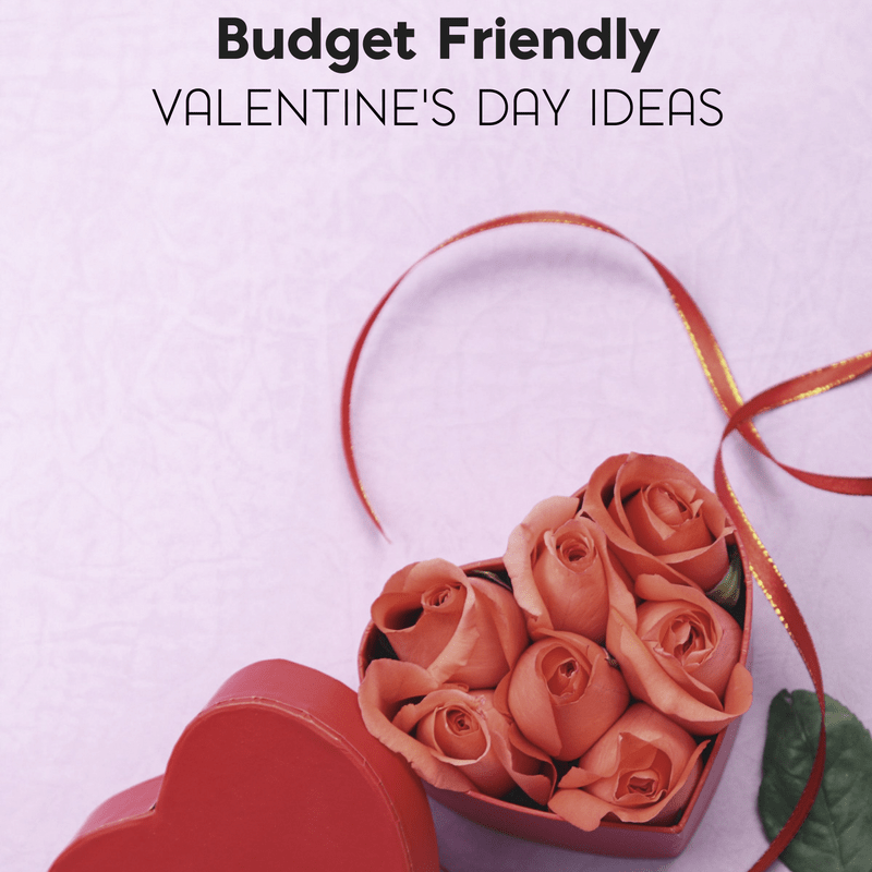 How to Have a Budget Friendly Valentine's Day