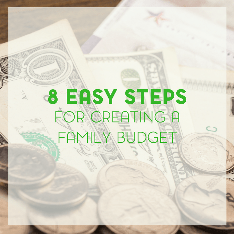 8 Steps to Creating a Family Budget