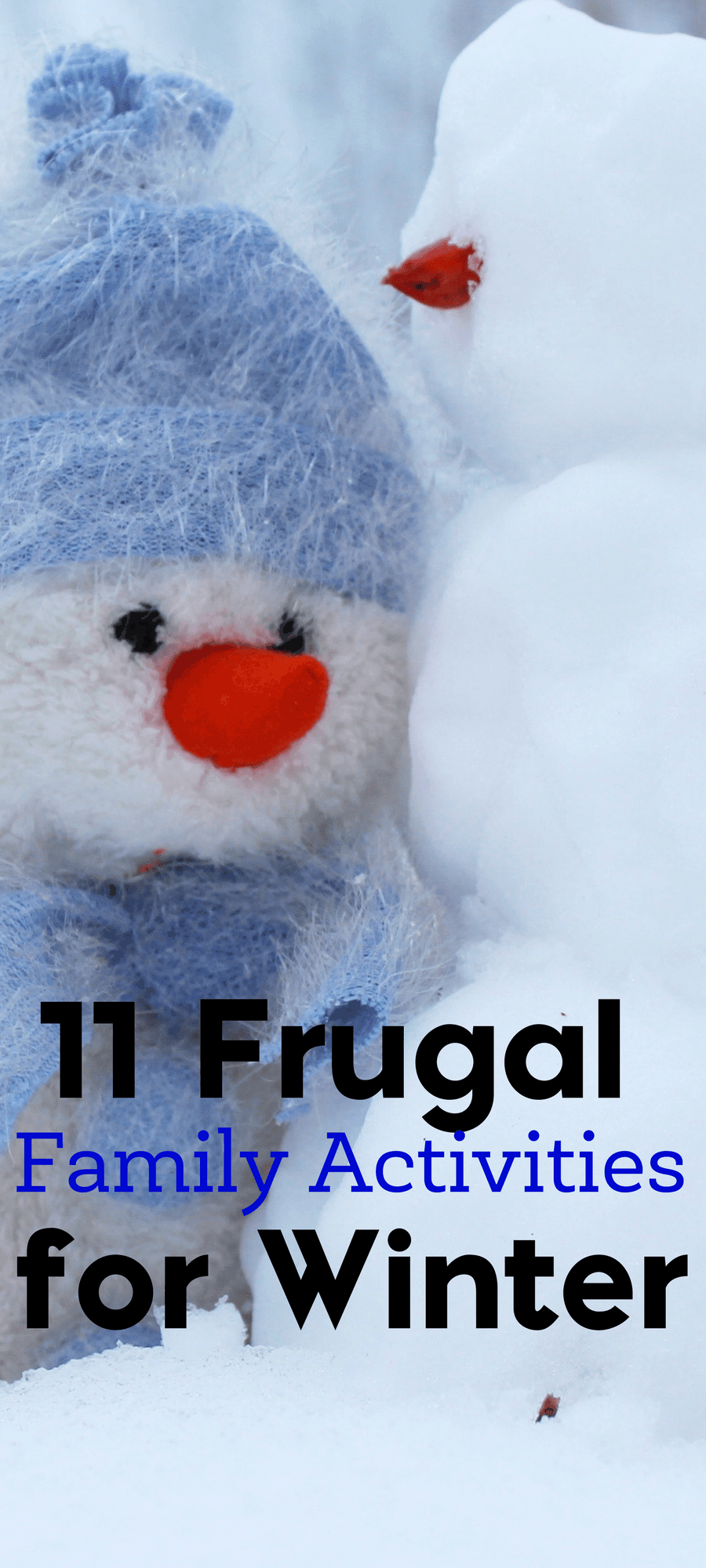 In need of something to do with your family this winter? Here are 11 frugal family activities for winter.