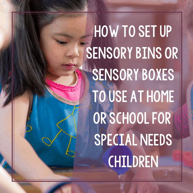 Why Use Sensory Boxes or Sensory Bins for Special Needs? 2