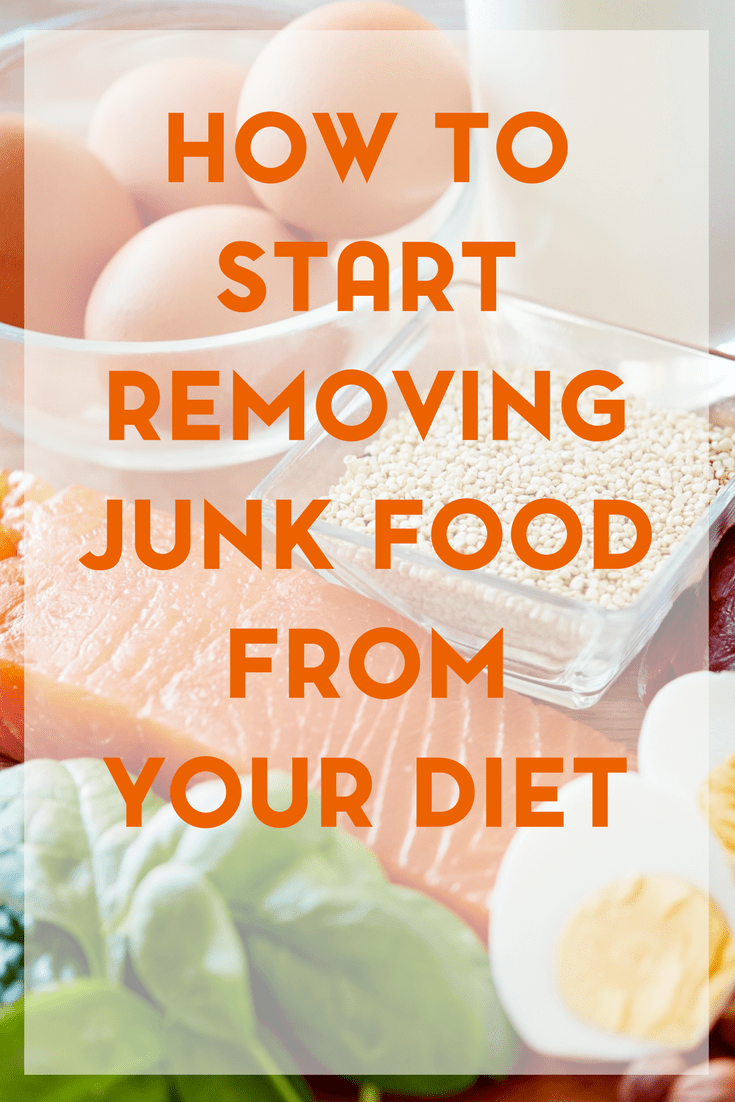 A healthier lifestyle really begins with your diet and what you eat. It doesn't have to happen overnight and should begin with small steps. Here are a few ways to start removing junk food from your diet.