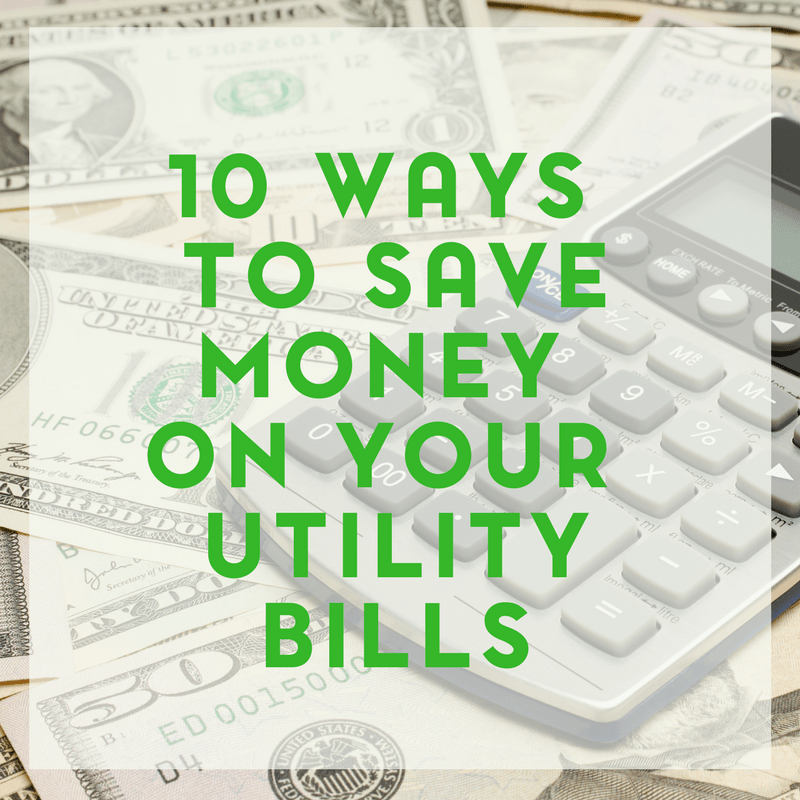10 No Nonsense Ways to Save Money on Your Utility Bills