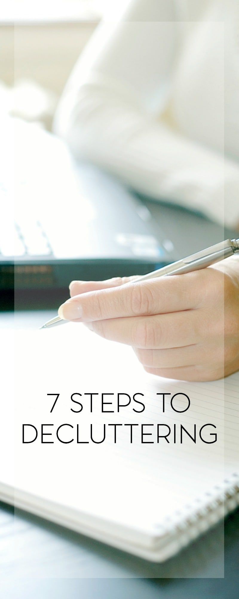 7 Steps to Decluttering 1