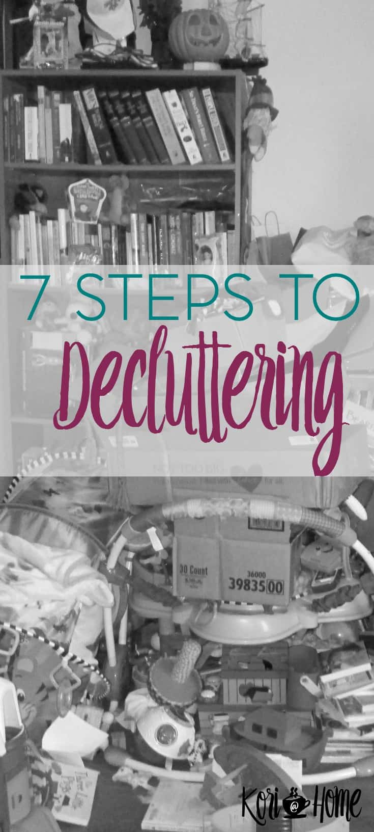 Has clutter taken over your home? Here are 7 steps to start decluttering and a free printable checklist.