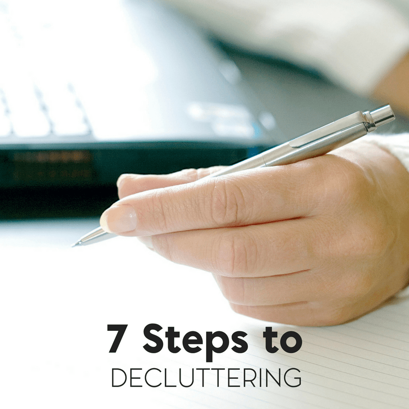 7 steps to decluttering