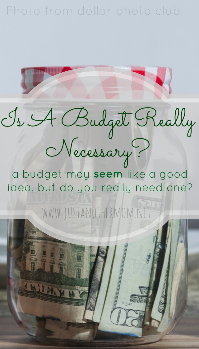Before you create a budget, ask yourself this question. Is a budget really necessary?