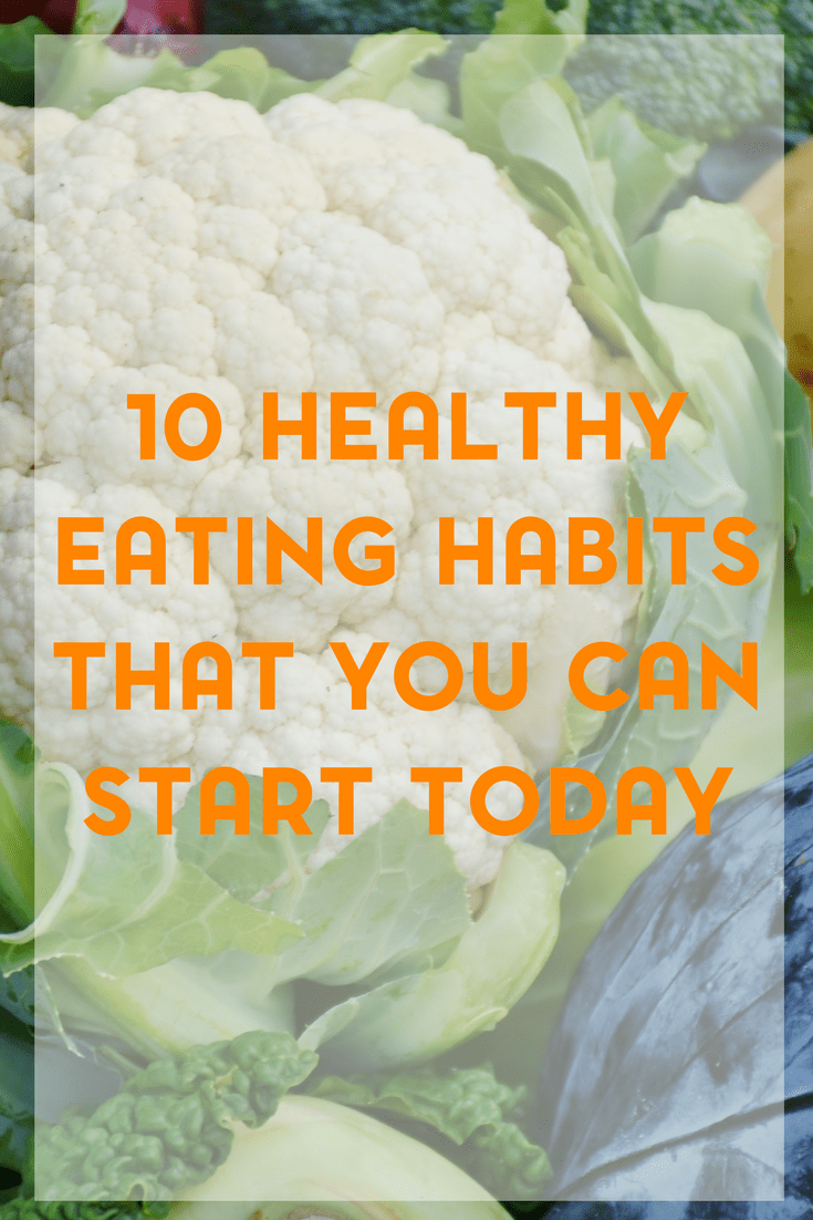 If you're looking to start a healthier lifestyle, try one of these ten healthy eating habits that you can start today.