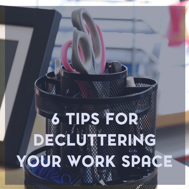 6 Tips to Declutter Your Workspace 1