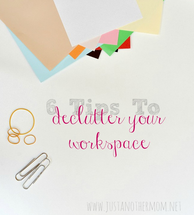 6 Tips to Declutter Your Workspace