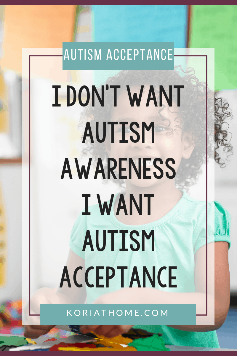 Why We Need Autism Acceptance and Not Just Autism Awareness 4