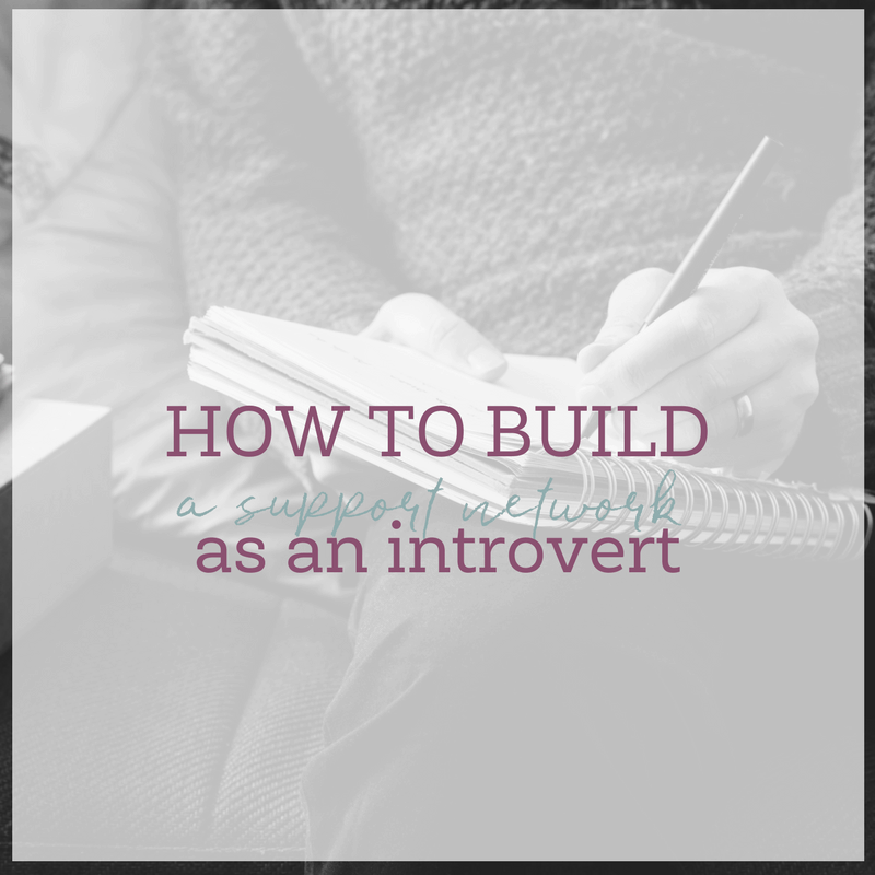 When you're an introvert, you may not always seem interested in socializing or making friends. I know. I've been there. But here are a few tips for how to build a support network as an introvert.