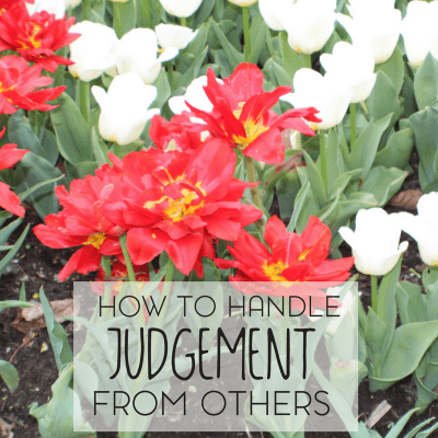 How To Handle Judgment From Others
