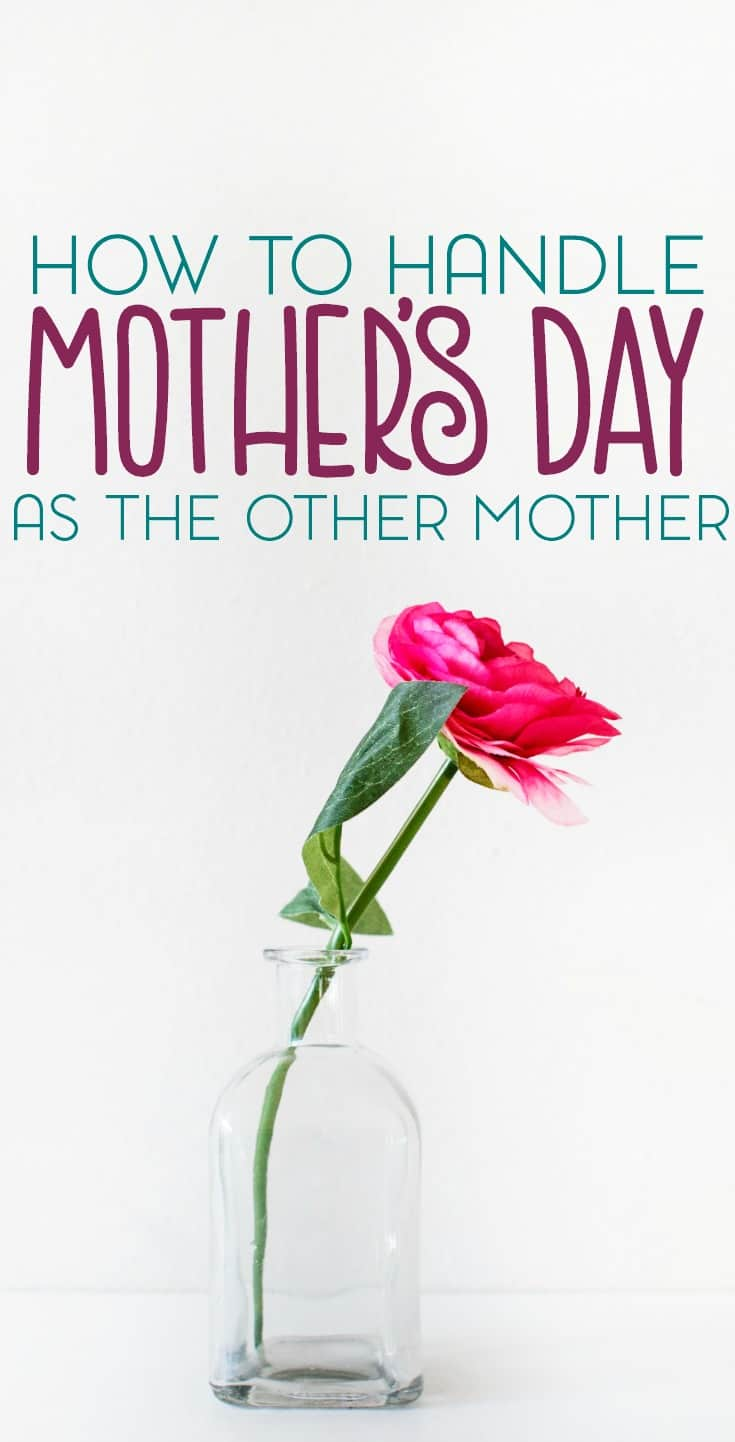 Blended family parenting can be tricky sometimes, especially around the holidays. So how do you handle Mother's Day as the other mother in their lives?