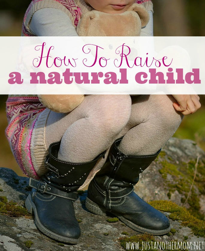 How to Raise a Natural Child
