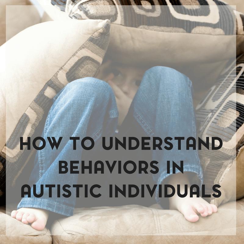 How to Understand Behaviors in Autistic Children