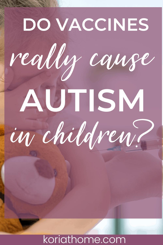 Do Vaccines Cause Autism? 2