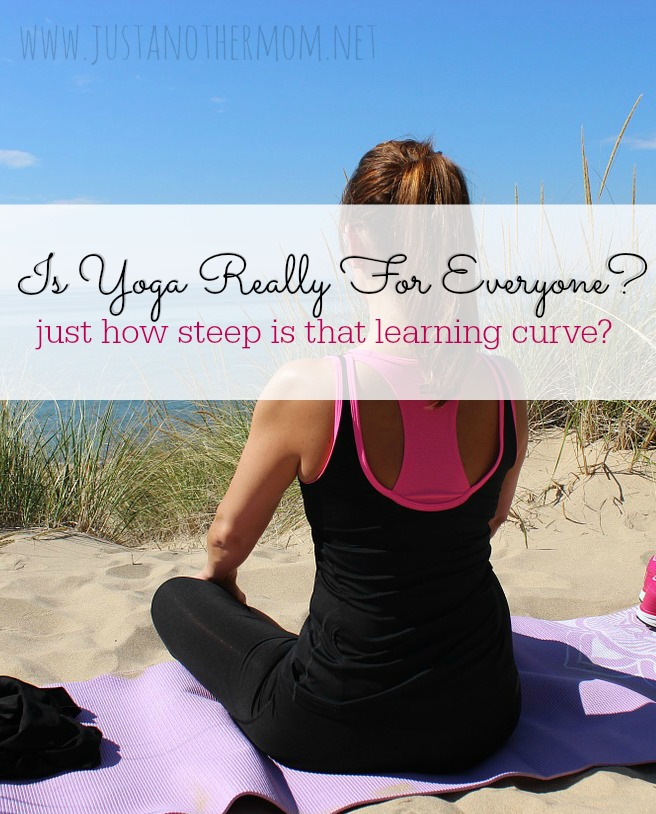 Is yoga really for everyone? Or is that just what they want you to believe?