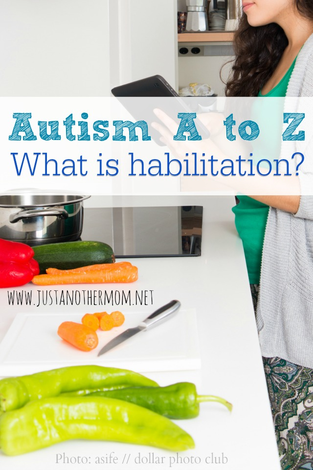 Just what is habilitation and what does it have to do with autism?