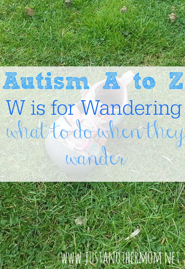 Having a child who wanders can be incredibly stressful. Here's some advice for what to do when they wander.