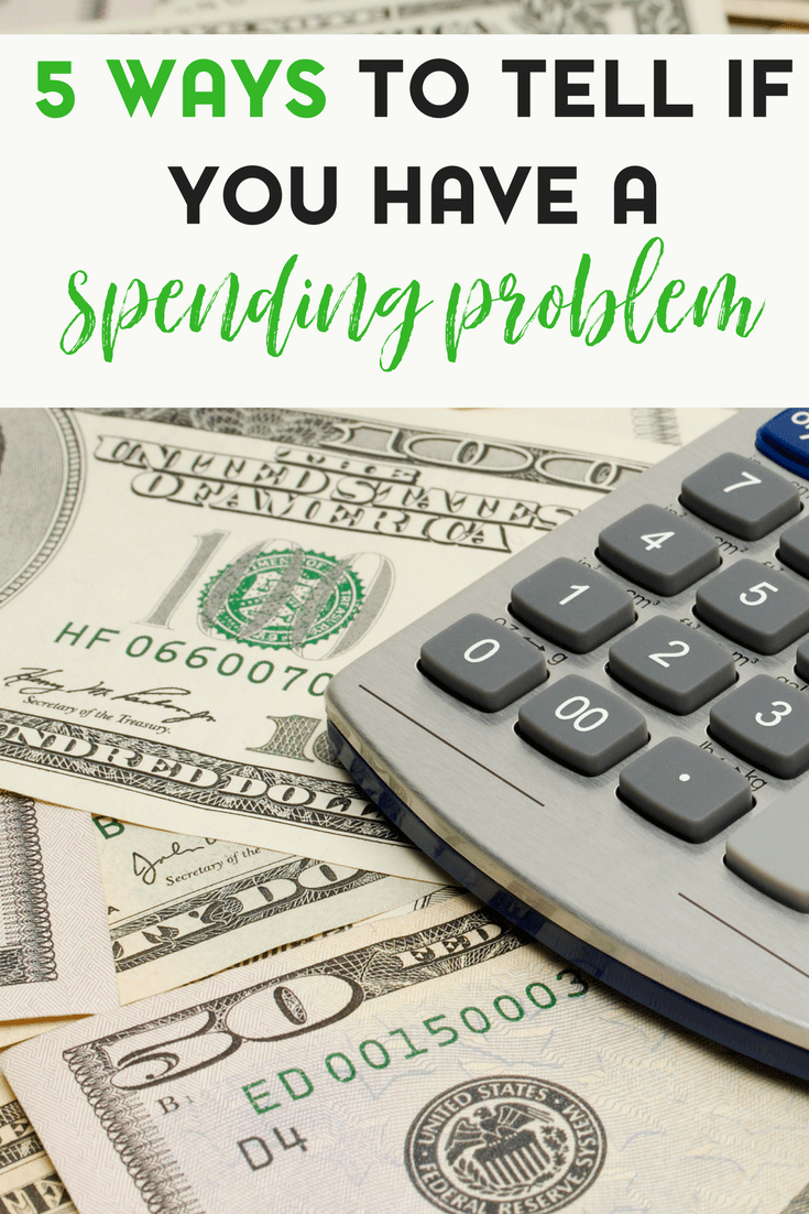 I admit, I used to have a spending problem. But how do you know? Here are 5 ways to tell if you have a spending problem.