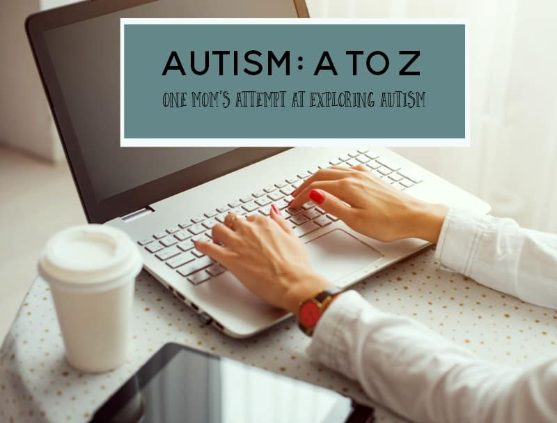 Are you new to the world of parenting an autistic child? Come take a walk with me as I explore autism from A to Z.