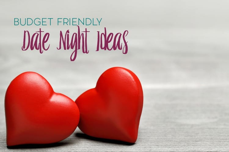 You do not need to drain your bank account to have a meaningful and memorable date. Here are a few budget friendly date night ideas to consider.