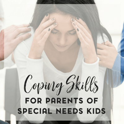 Coping Skills for Parents of Special Needs Kids