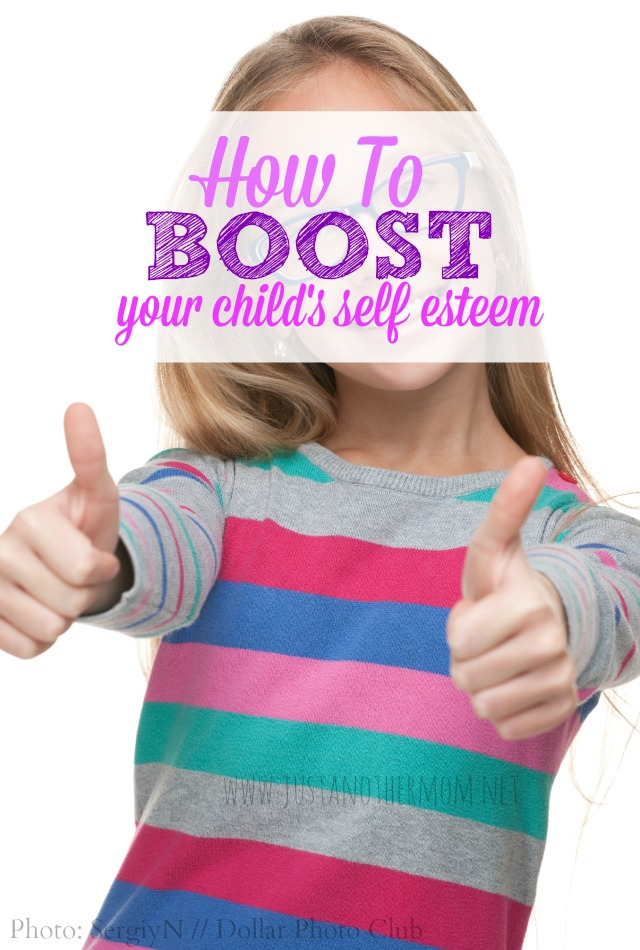 As parents we want to know that our children are happy, loved, and self confident. But how do we go about boosting our child's self esteem?