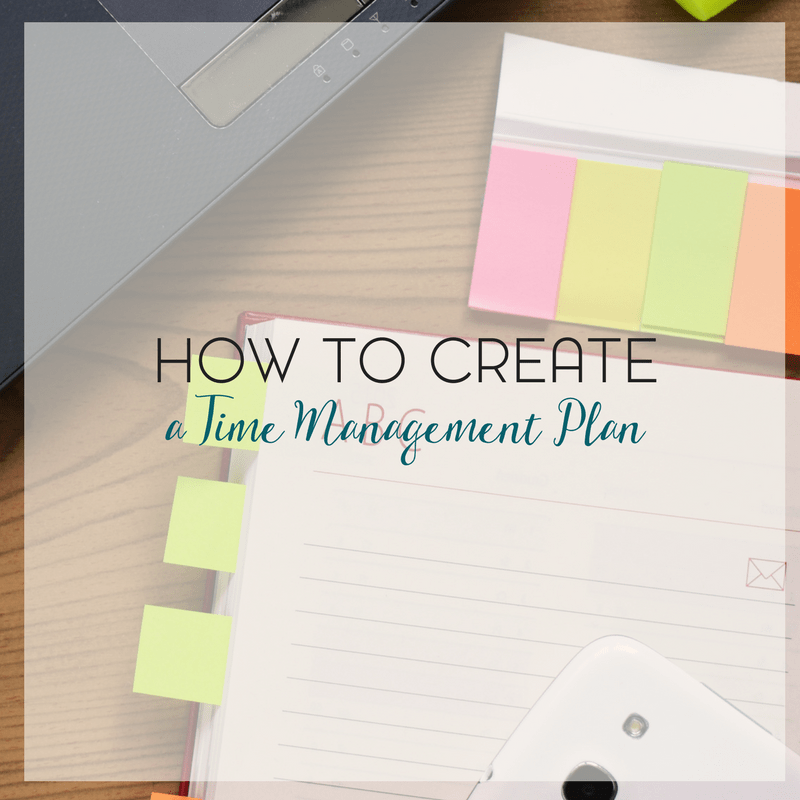 How to Create a Time Management Plan for a Stay at Home Mom 3