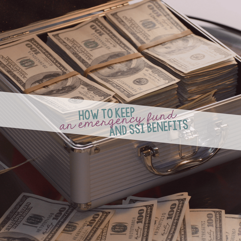 How to Keep An Emergency Fund and Your SSI Benefits