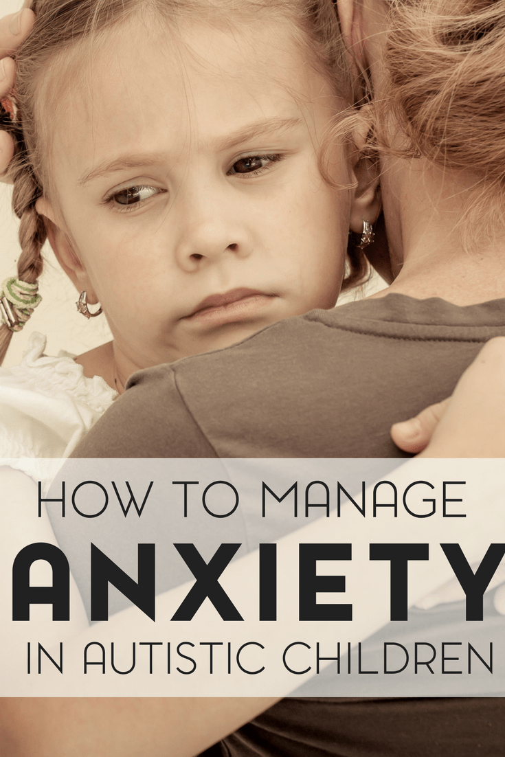 Did you know that there are 6 types of anxiety that will appear in autistic children? Here are a few ways to manage anxiety in children with autism.