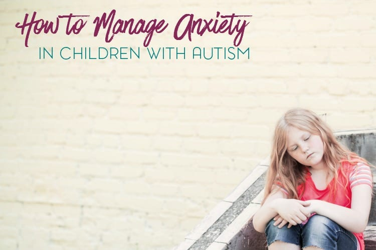 Anxiety is often a comorbid disorder in children with autism. Here are some tips and advice, as well as what to look for, when it comes to managing anxiety in children with autism.