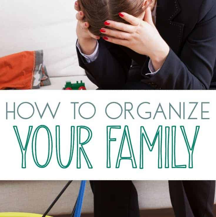 How To Find the Motivation to Organize Your Family
