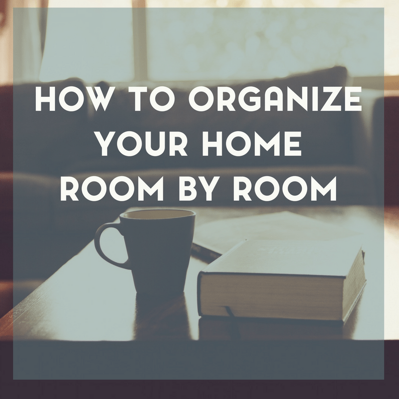 Home Organization Room by Room 1