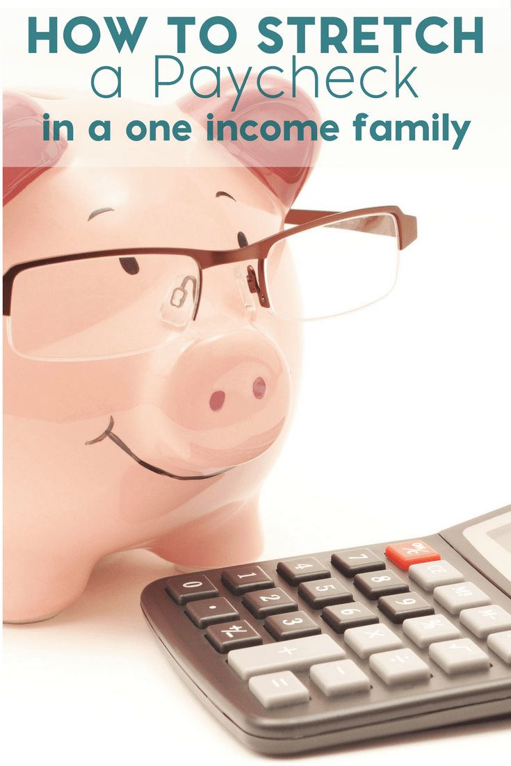 Are you a one income family struggling to make ends meet? Check out these helpful tips to stretch that paycheck.