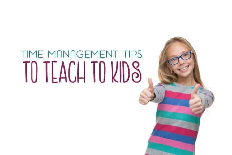 How parents can help their kids by teaching them easy time management tips.