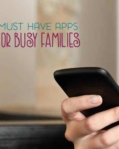 Chances are likely that your smartphone is never far from your side. Here are a few must have apps for busy families.