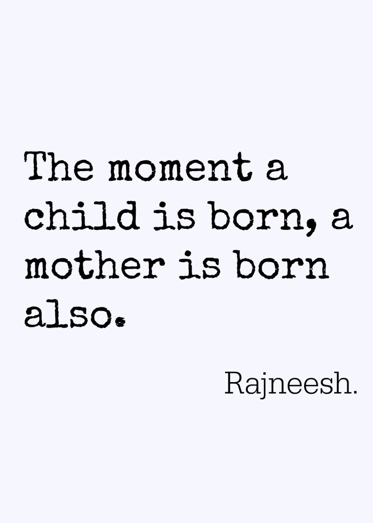 One of two meaningful quotes about motherhood that I found after reflecting on my son's 17th birthday.