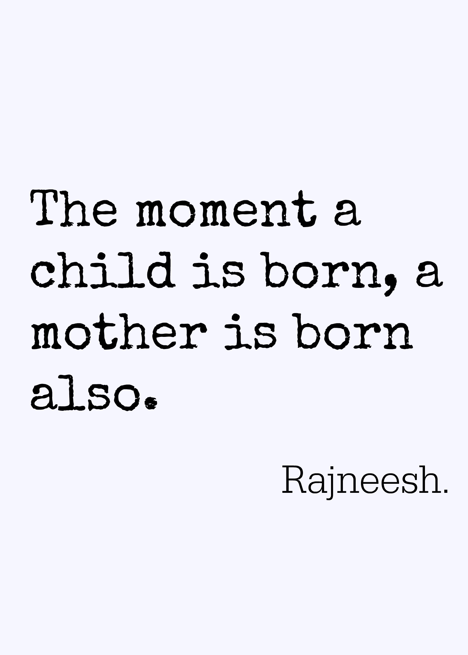 Two Meaningful Quotes About Motherhood